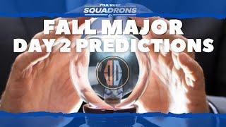 FALL MAJOR DAY 2 PREDICTIONS