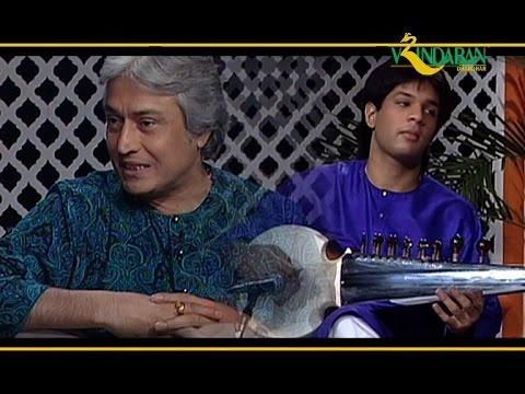 Ustad Amjad Ali Khan with Amaan and Ayaan Ali Bangash - Bageshree
