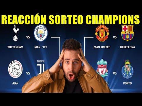 REACCIÓN SORTEO CUARTOS DE FINAL DE LA CHAMPIONS