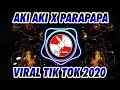 Dj Aki Aki X Parapapa Viral Tik Tok   Mp3 - Mp4 Download
