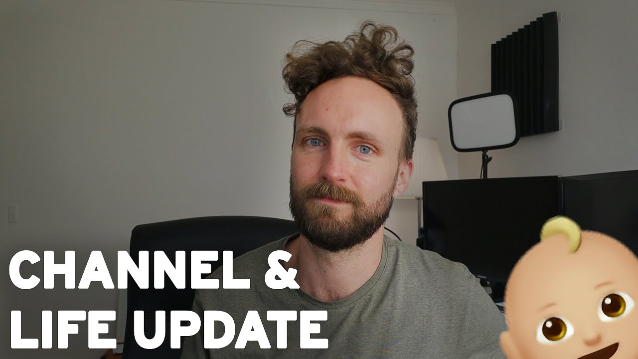channel & life update