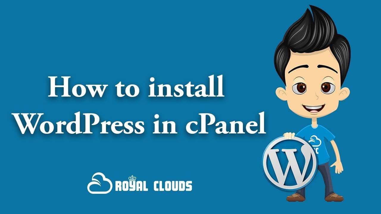 How To Install WordPress in cPanel and Optimize it
