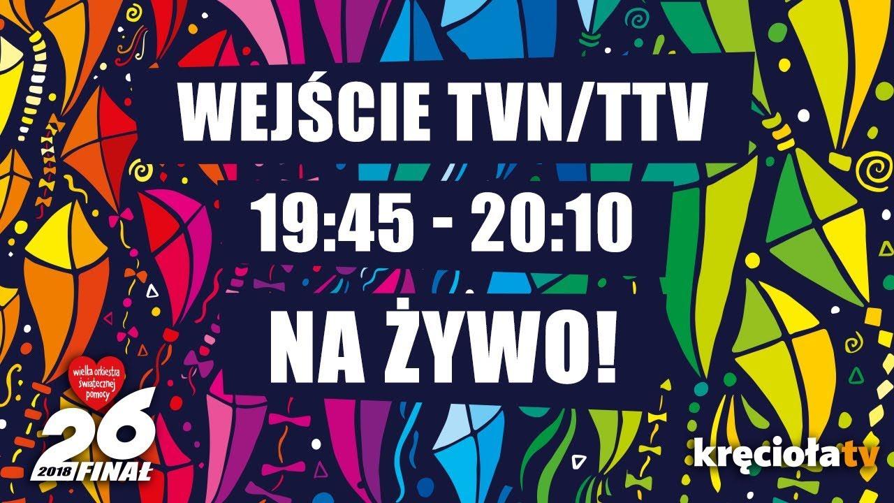 26. Finał WOŚP na żywo! TVN / TTV 19:45 – 20:10