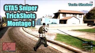 GTA5 Sniper TrickShots Montage! QuickScoping, HardScoping, RollScoping & No Scoping!