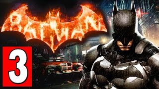 Batman Arkham Knight Walkthrough Part 3 Mission CITY OF FEAR Lets Play Playthrough [HD]