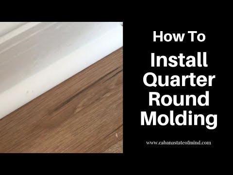 Installing quarter round molding