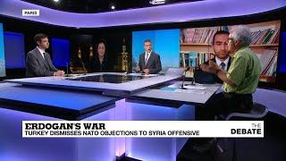 Erdogan's war: Turkey dismisses NATO objections to Syria offensive