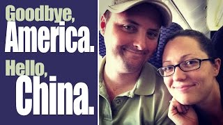 China Vlog: Goodbye, USA! (CC)