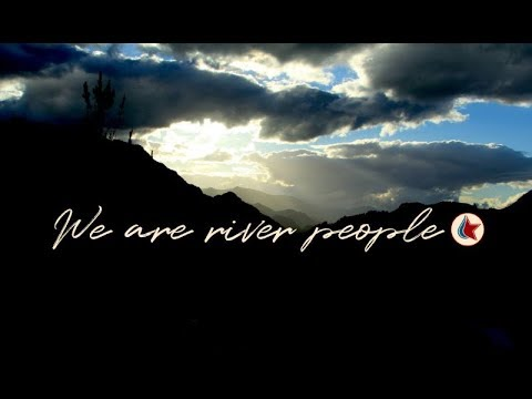 We are river people.