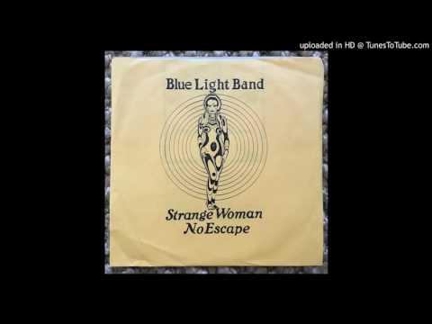 Blue Light Band - Strange Woman