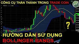 Phân tích kỹ thuật P5 | Hướng dẫn chi tiết sử dụng Bollinger Bands trong Trade Coin
