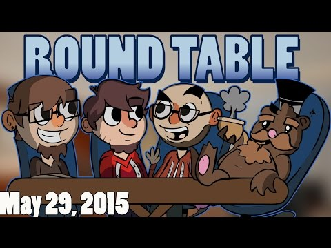 The Roundtable Podcast - 5/29/2015 [Episode 9]