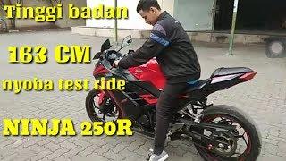 tinggi badan 163cm nyoba test ride ninja 250cc