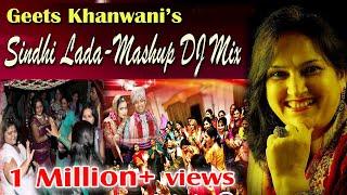 Sindhi Lada Non Stop Mashup DJ Mix   Geeta Khanwani   Sindh DJ Remix