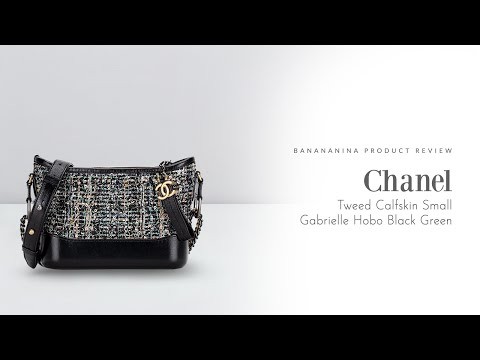 Banananina Product Review: Chanel Tweed Calfskin Small Gabrielle Hobo Black Green