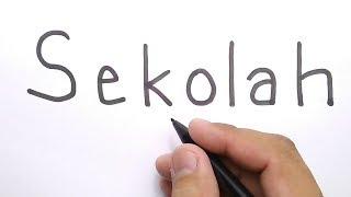 WOW, cara menggambar SEKOLAH dari kata SEKOLAH