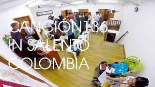 Song 136 in Salento, Quindío Colombia - La nueva canción 136