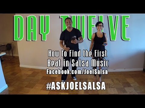 #AskJoelSalsa Day 12: How To Find The First Beat In Salsa Music