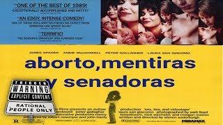 #0006.extra.d: Aborto, mentiras y senadoras