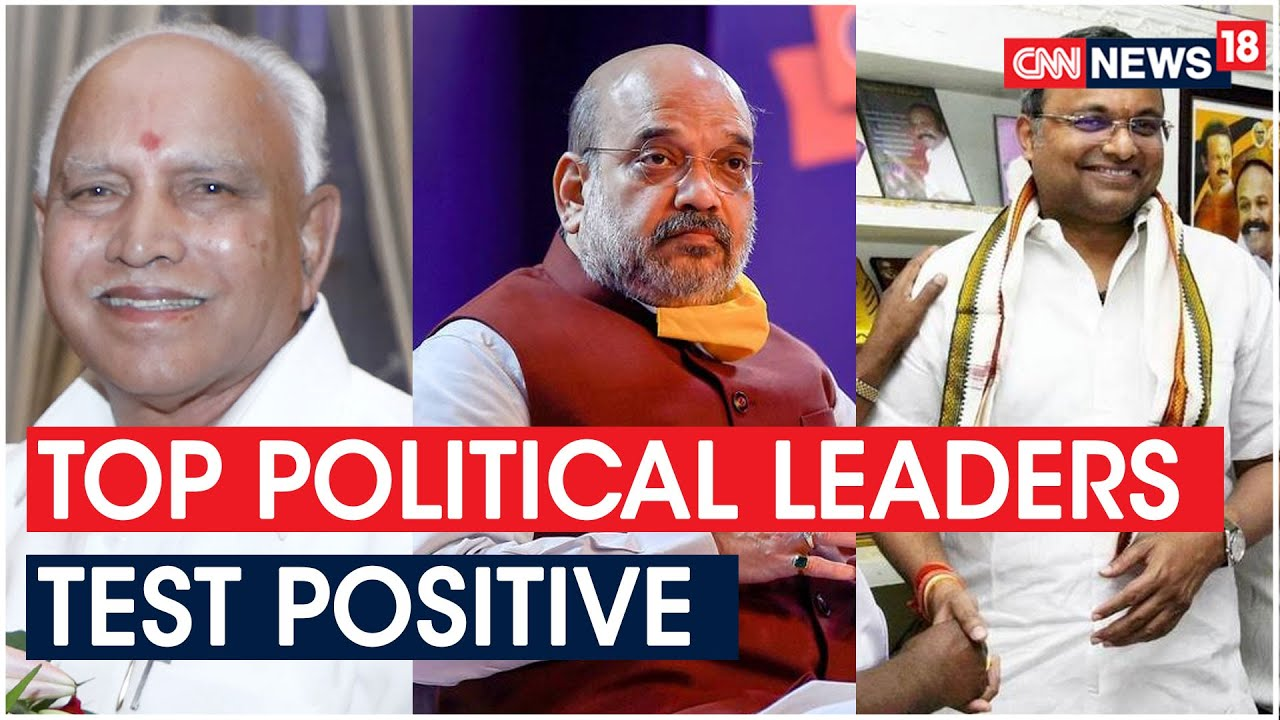 Amit Shah, Yediyurappa, Kartı Chidambaram Test Positive For COVID Along With Several Other Leaders