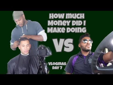 How Much Money Did I Make Being A Barber vs Being A Delivery Driver?!