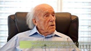 Wohin unsere letzte Reise geht - ein Interview mit Dr. Beat Imhof