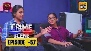 Crime Scene - ක්රයිම් සීන් | Episode -57 | 2019-01-31 | Rupavahini TeleDrama Thumbnail