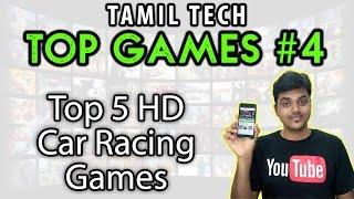 Tamil Tech Top Games #4 - Top 5 HD Car Racing Games