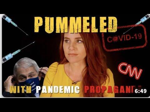 Pummeled with Pandemic Propaganda