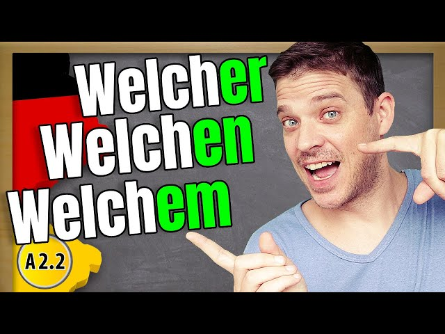 Learn when and why to use welcher, welche or welches.