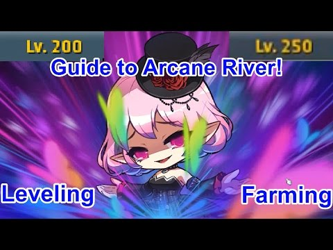 MapleStory Arcane River Leveling AND Farming Guide!!! (Level 200 - 250)