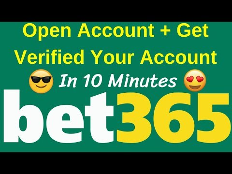 Open Bet365 Account And Get Verified In 10 Minutes | 2018 Trick ✅