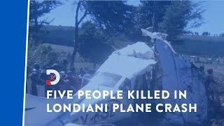 Five people die in Londiani plane crash