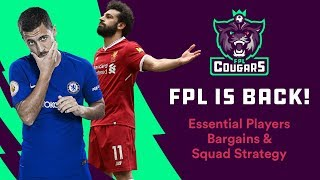 FPL IS BACK! | Essential Players | Bargain Buys | Formations & Strategy | FPL COUGARS #1
