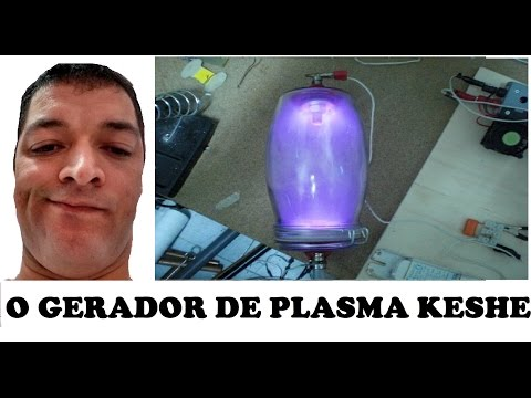 Energia Infinita o Gerador de Plasma Keshe