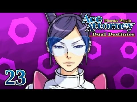 BIG SISTER - Let's Play - Phoenix Wright: Ace Attorney: Dual Destinies - 23 - Playthrough