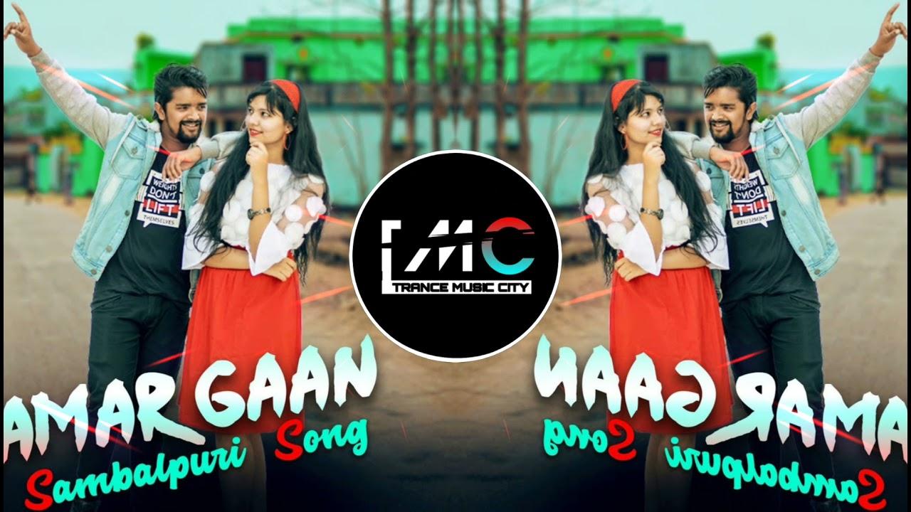 Amar Gaan (Sambalpuri Bass ) Dj Dance Song 2021    Dj Saheb & Dj Ajay    Trance Music City
