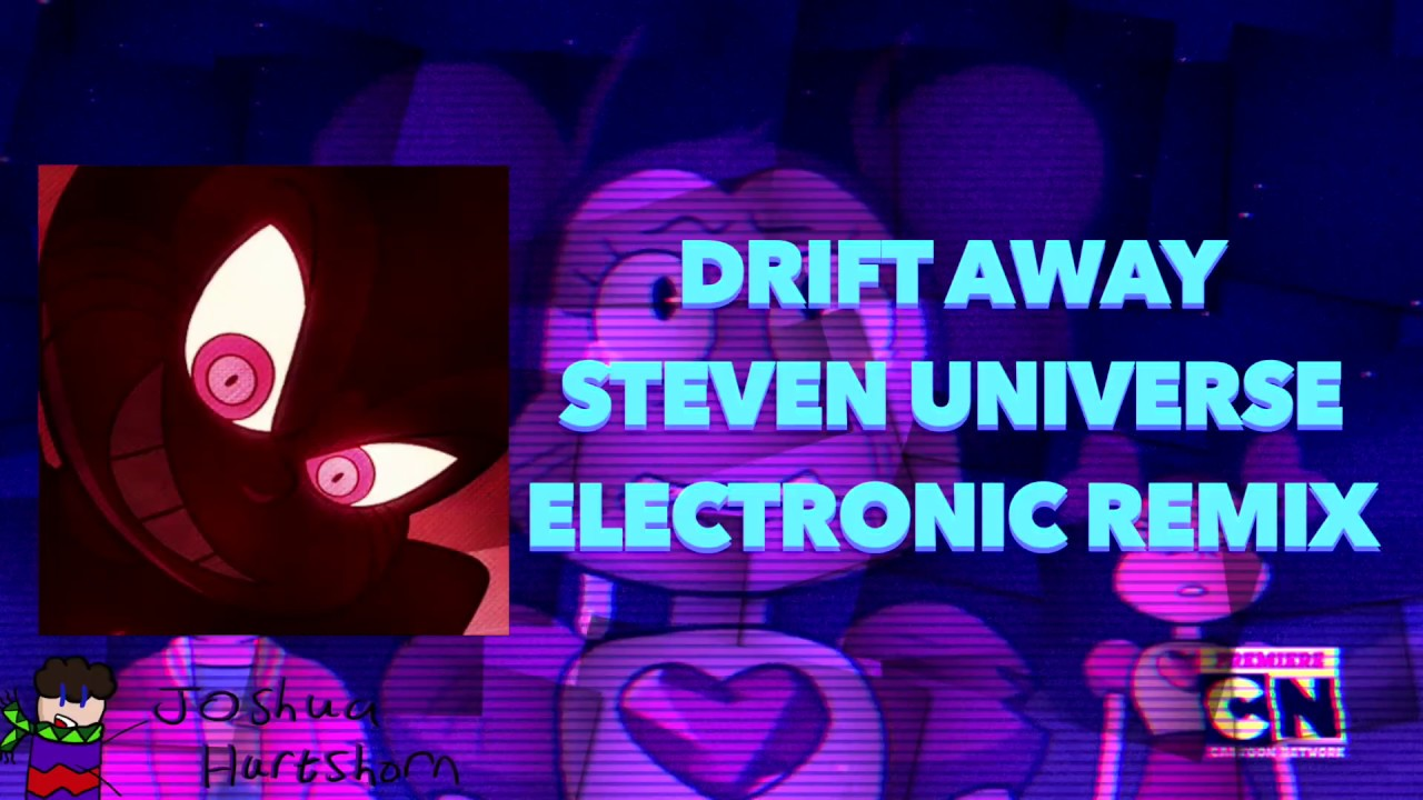 Drift Away (Steven Universe) - Electronic Remix - YouTube