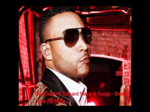Don Omar Ft Edward Maya & Fuego - Stereo Love (REMIX)