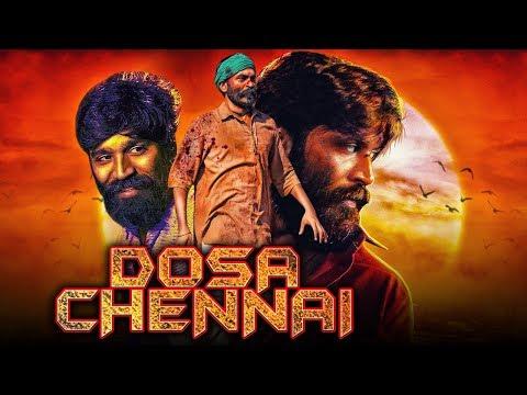 Dosa Chennai (2019) Tamil Hindi Dubbed Full Movie | Dhanush, Shriya Saran