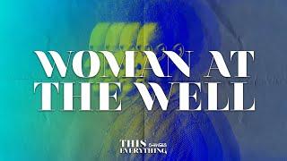 Woman At The Well | Pastor John Huseman | The Ark Church Online