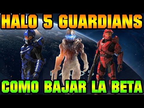 Como descargar la beta de Halo 5 Guardians TUTORIAL