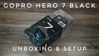 GoPro Hero 7 Black Unboxing & Setup