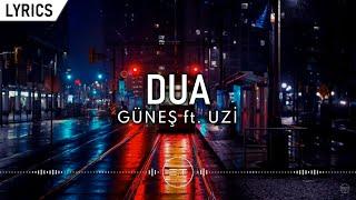 Güneş ft. Uzi - Dua (Lyric Video) | Şarkı Sözleri Resimi