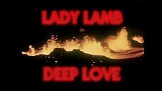 Lady Lamb - Deep Love (Official Lyric Video)