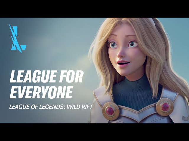 League for Everyone | League of Legends: Wild Rift
