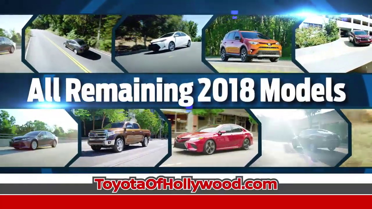 2018 clearance deals now at toyota of hollywood - youtube