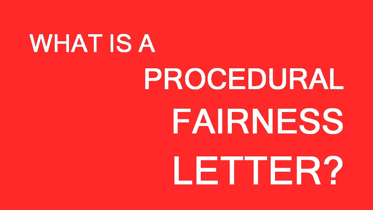 Procedural Fairness Letter Last Chance To Save The Immigration Case