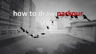 how to draw parkour story