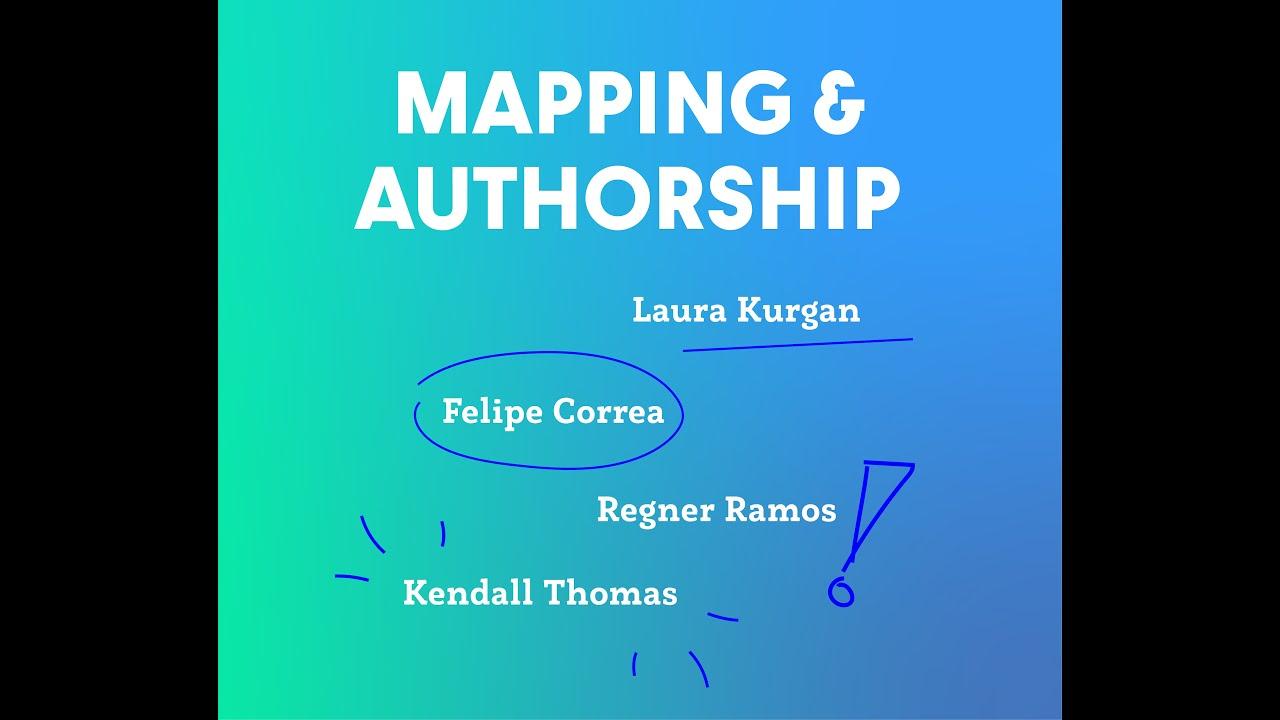 Mapping & Authorship